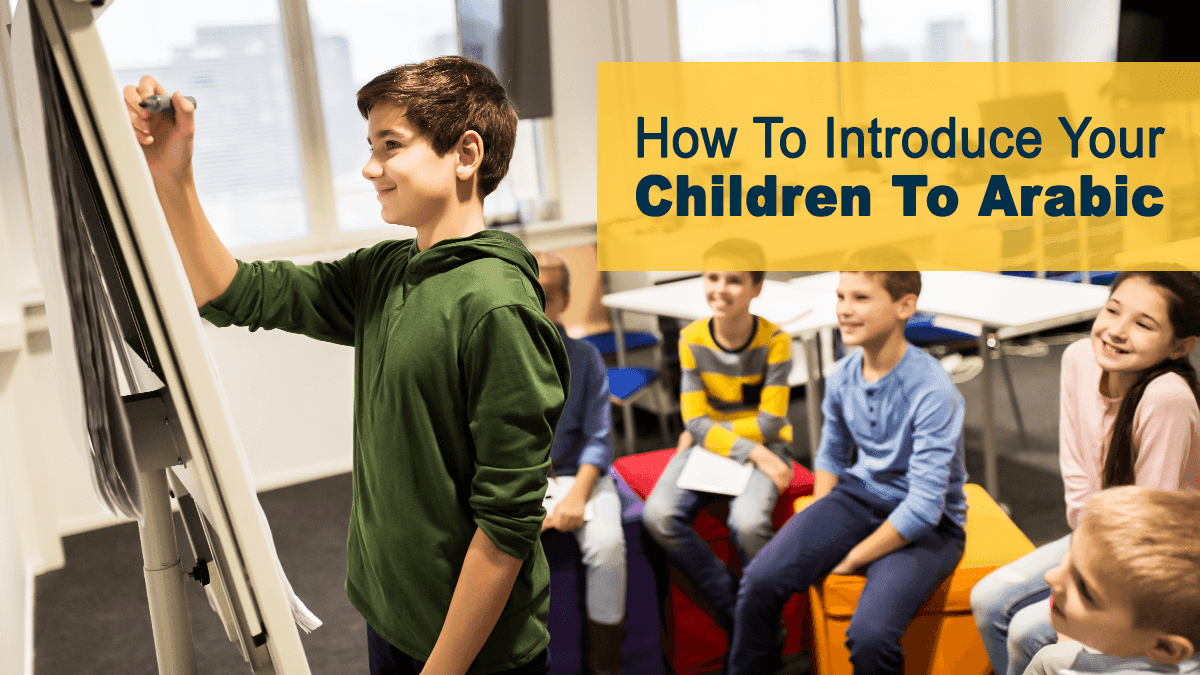 b2ap3_large_3-2 How To Introduce Your Children To Arabic - Blog