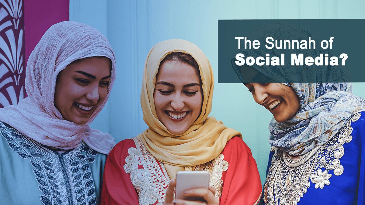 b2ap3_large_6-1 The Sunnah of Social Media? - Blog