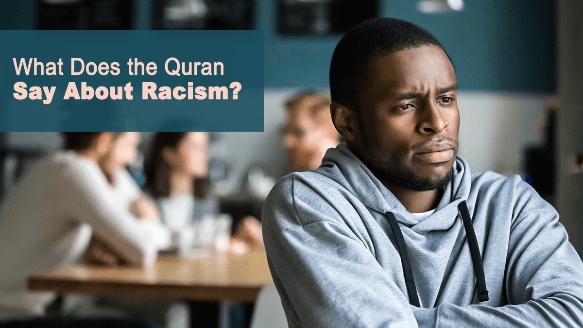 b2ap3_large_17 What Does the Quran Say About Racism? - Blog