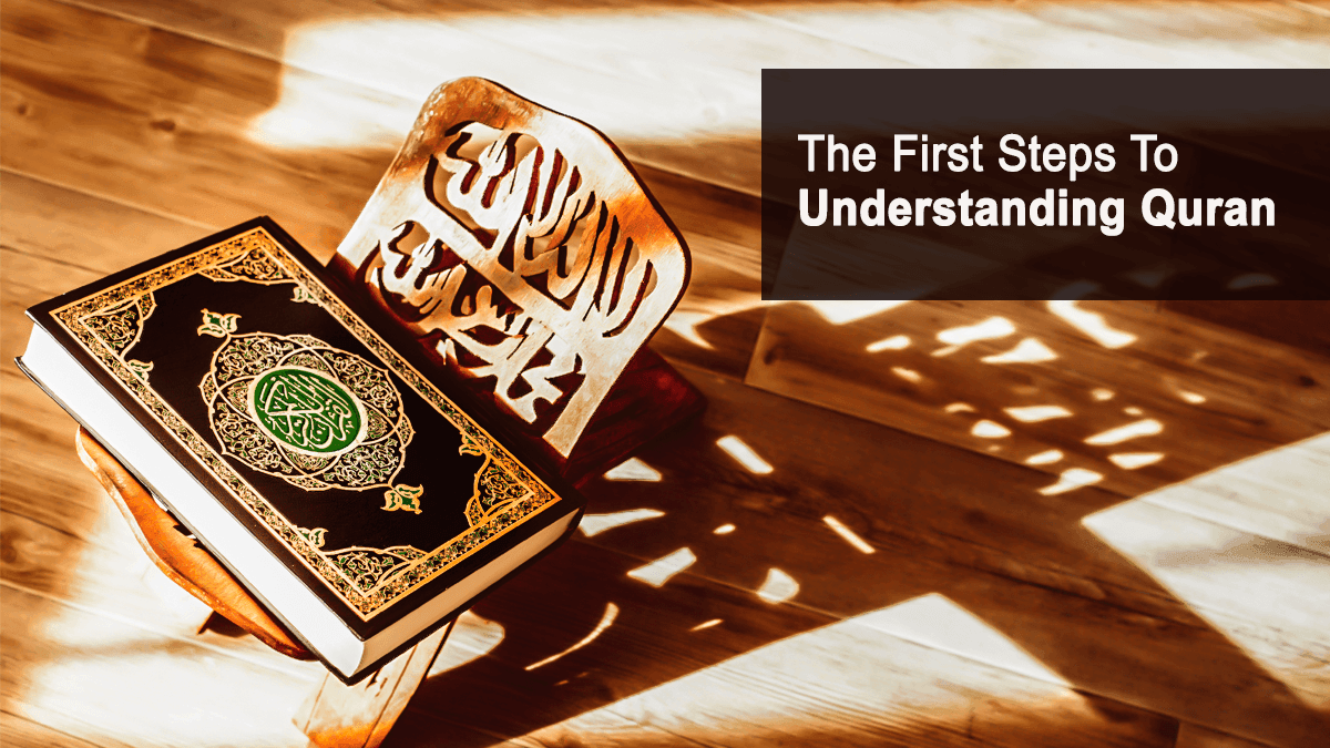 b2ap3_large_51 The First Steps to Understanding Quran - Blog