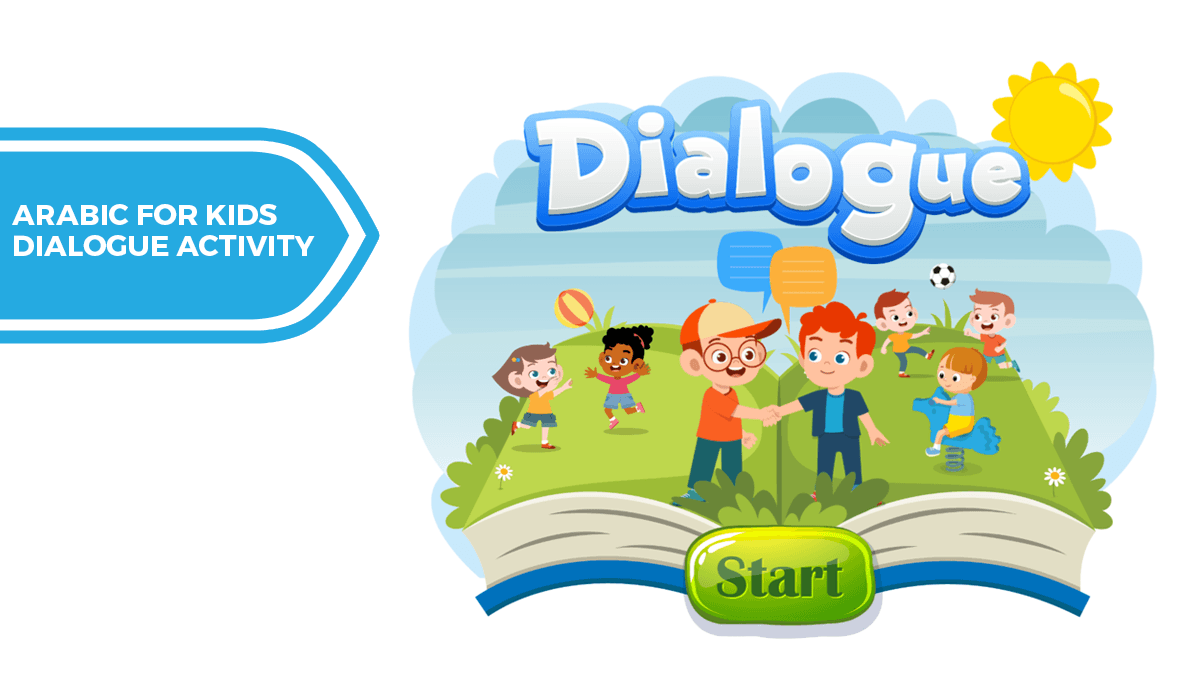 b2ap3_large_Arabic-for-Kids-Dialogue-Activity [FREE GAME] Arabic Dialogue Activity - Blog